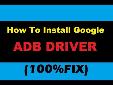 Downlod & Installing [Google ADB Drivers] To Windows 7/8/8.1/10/XP/Vista