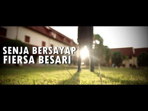 SENJA BERSAYAP - FIERSA BESARI (UNOFFICIAL)