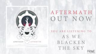 APHYXION - AS WE BLACKEN THE SKY