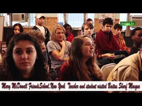 Mary McDowell friends school 's teachers & students visited Baitush sharf Islamic center