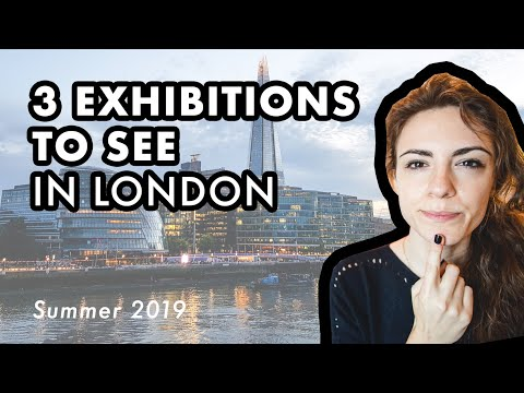 3 EXHIBITIONS To See In LONDON - Summer 2019 | Contemporary Art