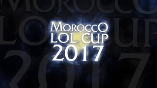 LET THE MOROCCAN E-SPORT RAISE , MORROCO LOL CUP 1st QUALIFICATION Montage | E-sport maroc
