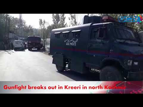 Gunfight breaks out in Kreeri in north Kashmir