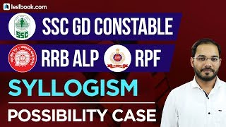 SSC GD Constable | RRB ALP | RPF | Syllogism - Possibility Case | Reasoning by Parikalp Sir