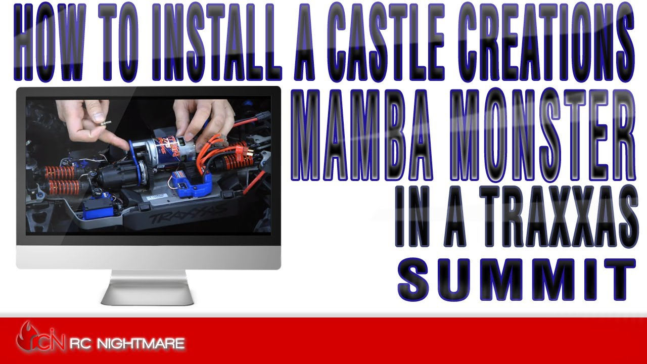 how to install a castle creations mamba monster in a traxxas how to install a castle creations mamba monster in a traxxas summit