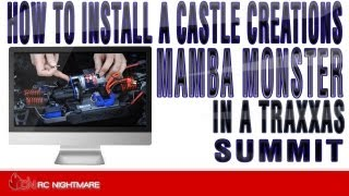 how to install a castle creations mamba monster in a traxxas summit