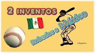 Inventos Robados a Mexico por EEUU