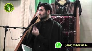 Hacı Samir cümə moizəsi  (Muhərrəm ) 23102015