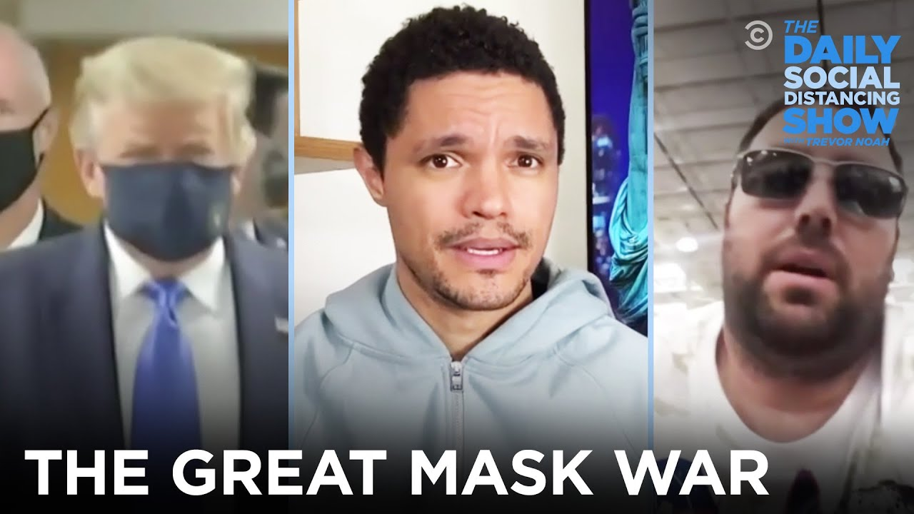 The Great Mask War | The Daily Social Distancing Show