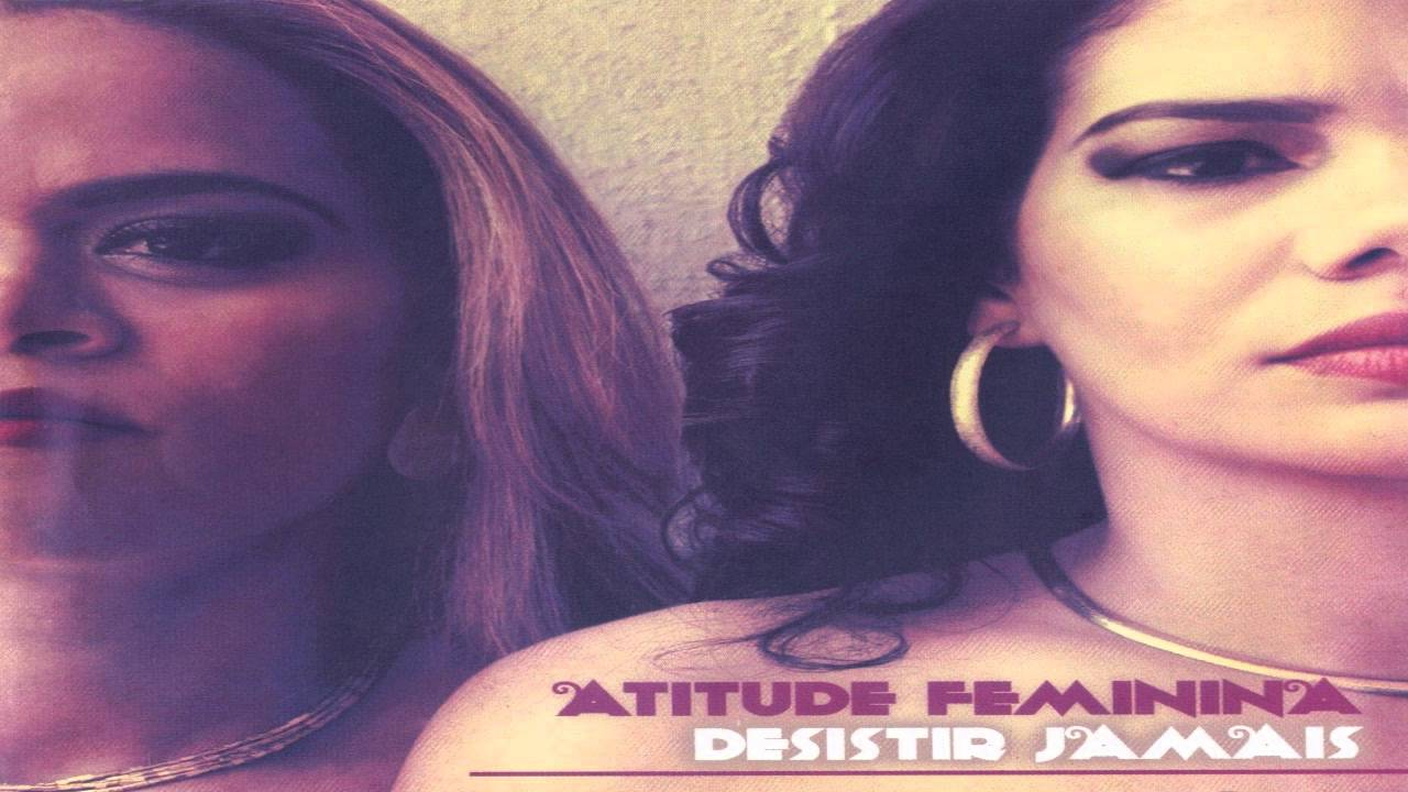 097f306b6f05f 🎵 Desistir Jamais (Part. Dina Di) ⋆ 🎤 Atitude Feminina ⋆ 💎 Rap ...