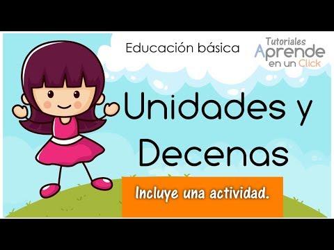 Unidades y Decenas, para niños de primer grado de educación básica.