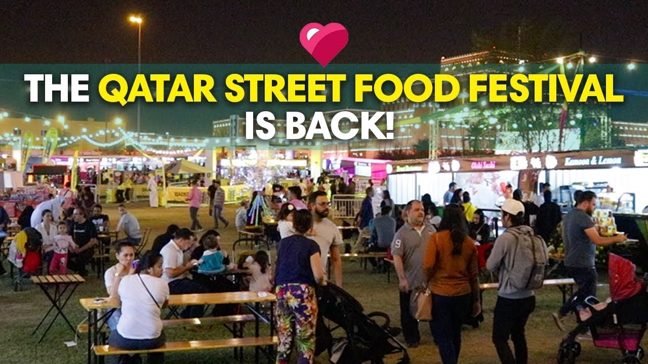 Check Out The Qatar Street Food Festival 2019