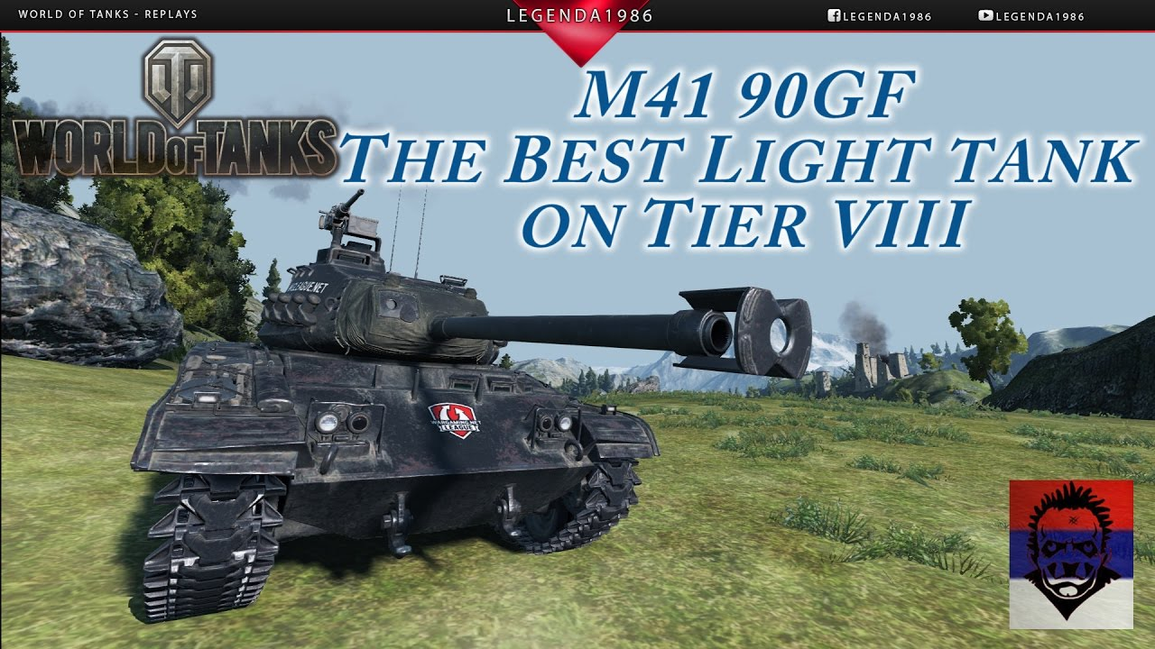 World Of Tanks M41 90gf Best Tier Viii Light Tank Youtube
