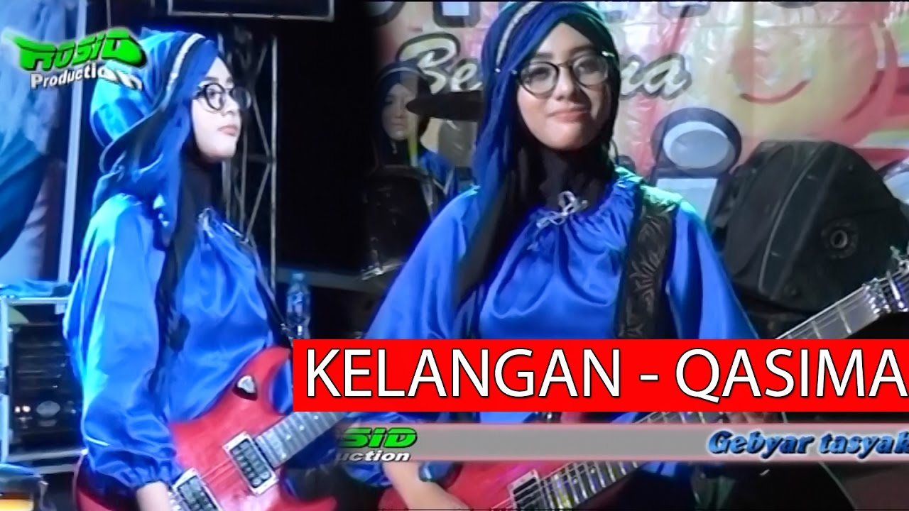 Dangdut Koplo Kelangan - Orkes Cantik Qasima Terbaru - YouTube