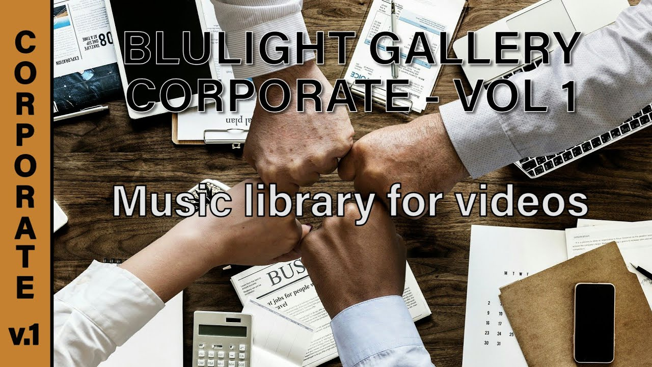 Corporate Vol 1 Best Music For Video Editing Youtube