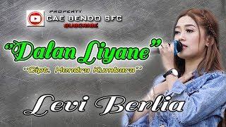 Download TERBARU   DALAN LIANE  COVER LEVI BERLIA. LIVE SMA NEGERI 1 TANGENANGEN