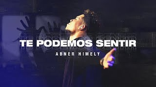 Abner Himely - Te Podemos Sentir (Video Oficial)