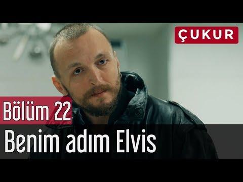 Çukur 22. Bölüm - Benim Adım Elvis
