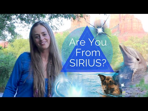 Are You A Sirian Starseed? All About Our Sirius Galactic Family