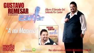 Gustavo Remesar - A mi manera