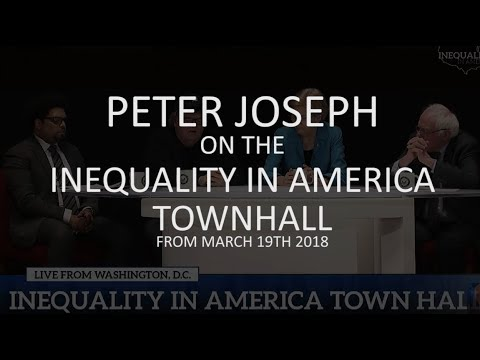 "Critique: Bernie Sanders ""Inequality in America"" Town Hall from 3.19.18, by Peter Joseph"