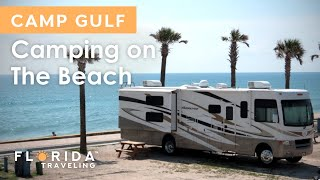 CAMPING RIGHT ON THE BEACH   Camp Gulf RV Park, Miramar Beach   Florida Traveling
