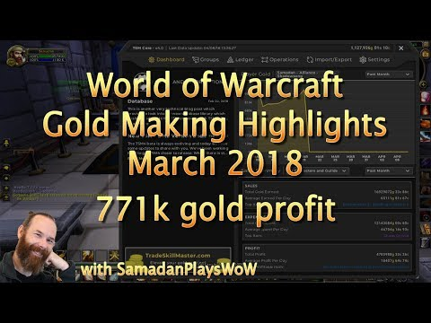 WoW Gold Making 2018 March 7.3.5  - 771k gold in one month