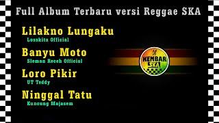 Full Album Lagu Terbaru ( Lilakno Lungaku Banyu Moto Nella Kharisma feat. Dory Harsa ) versi SKA