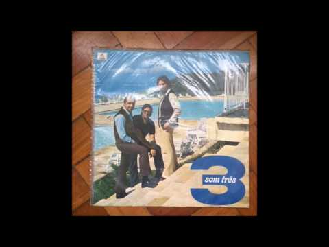 Som Três  –  3  (1971) Full Album
