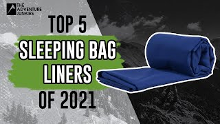Top 5 Best Slęeping Bag Liners of 2021