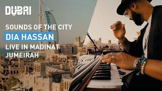 Sounds of the City: Dia Hassan   live at Madinat Jumeirah, Dubai