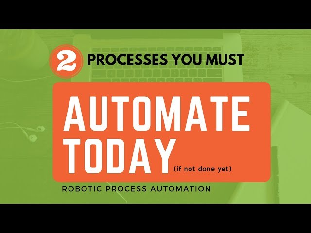 You Must use RPA for These 2 Tasks (Uses of Robotic Process Automation)
