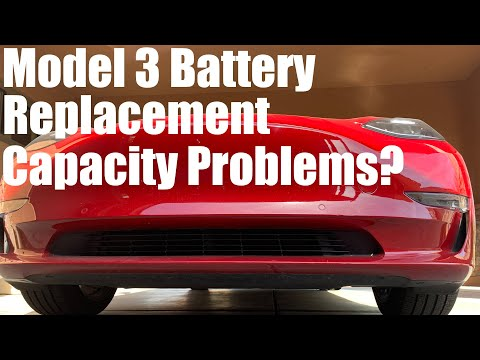 Tesla Model 3 Battery Replacement - Capacity Problem?