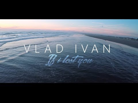 Vlad Ivan  If I Lost You Kizomba