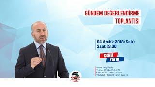 [4 Aralık 2018] Hizb-ut Tahrir Türkiye Haftalık Değerlendirme Toplantısı
