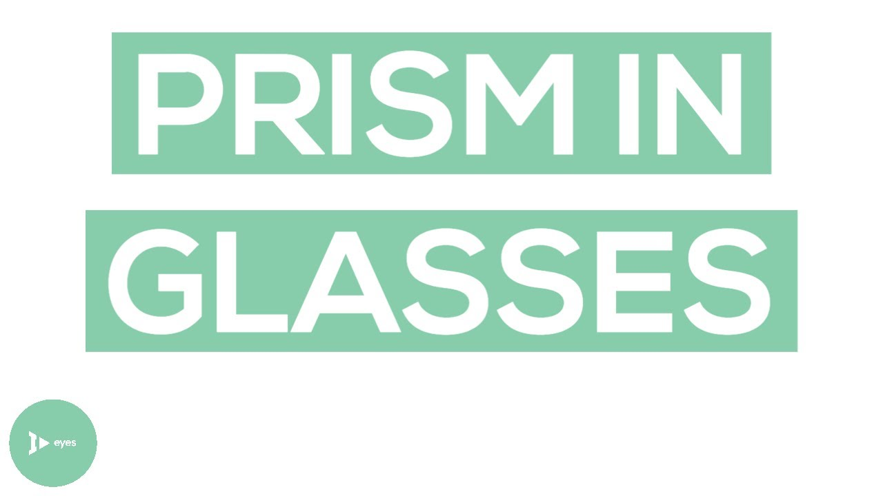 94e11f208f2c Prism in Glasses  What Is It   How Does It Impact Vision  - YouTube