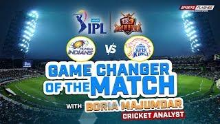 Game Changer of The Match   Mumbai vs Chennai T20 Final by Boria Majumdar   IPL 2019