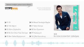 Emre Altuğ- Bu Son Olsun feat. Dervişan (Official Audio)