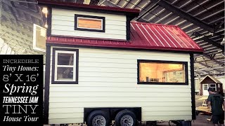 Incredible Tiny Homes: 8' X 16' Spring Tennessee Jam Tiny House Tour