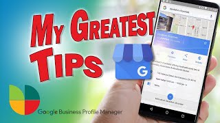 My 101 Google Business Tips & Tricks For Local SEO