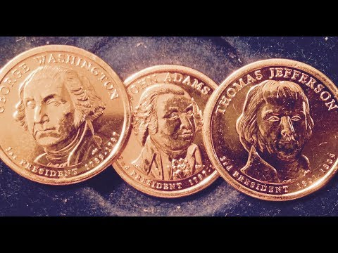 2007 Presidential Dollar Coins (George Washington, John Adams, Thomas Jefferson)