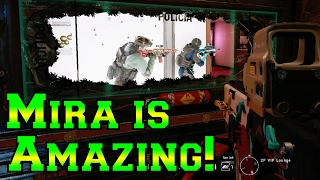 Mira is Amazing! - Rainbow Six Siege - Velvet Shell