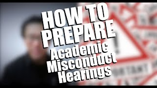How to Prepare for Plagiarism / Academic Misconduct Hearings: Six Things to Do