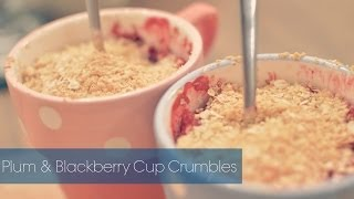 How to Bake: Plum & Blackberry Cup Crumbles Thumbnail