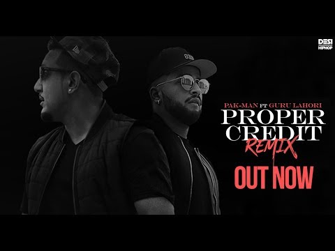 Proper Credit (Remix) | Pak Man Ft. Guru Lahori & K-Major | Music Video | Desi Hip Hop Inc 2017