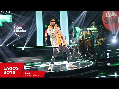 AKA: Lagos Boys (Cover) - Coke Studio Africa
