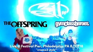 311 The Offspring & Gym Class Heroes LIVE @ Penn's Landing Festival...