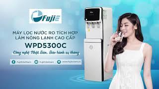 Máy Lọc Nước Nóng Lạnh tại Đà Nẵng chính hãng FujiE Nhật Bản WPD5300C (Tặng Mã Giảm Giá)