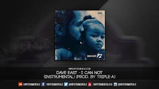 Dave East - I Can Not [Instrumental] (Prod. By Triple-A) + DL …