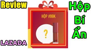 Chiếc Hộp Bí Ẩn trên LAZADA có gì? (Secret Box)
